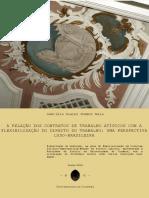 A relacao dos contratos de trabalho atipicos com a flexibilizacao do direito do trabalho uma perspectiva luso-brasileira
