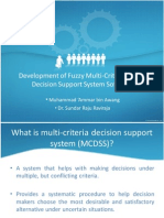 Development of Fuzzy Multi-Criteria Group Decision Support System