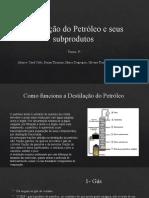 Destilação do Petróleo - 3A