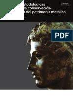 Díaz, S. y García, E. Técnicas conserv. y rest. patrimonio metálico. 2011