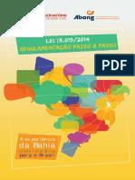 ABONG - Lei 13.019-2014. Regulamentação passo a passo. A experiência da Bahia como referência para o Brasil