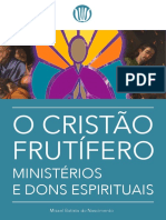 o Cristão Frutífero Ministérios e Dons Espirituais. Misael Batista Do Nascimento