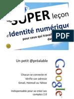 Une super lecon d'identité numérique