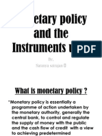 Monetary policy and the Instruments used