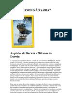 DOWNLOAD da Reportagem de Capa da National Geographic Brasil - O QUE DARWIN NÃO SABIA - Edição 107 - Fevereiro de 2009