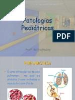 Patologias Pediátricas -  Infecções Respiratórias