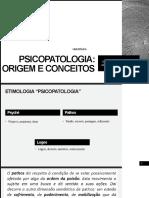 Aula 01 - Psicopatologia - Origem e conceitos