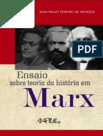 Ensaio Sobre Teoria Da História Em Marx - Jean Paulo Pereira de Menezes