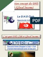 Présentation complète concept DHS Club