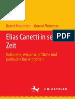 Bernd Neumann, Gernot Wimmer - Elias Canetti in seiner Zeit_ Kulturelle, wissenschaftliche und politische Deskriptionen (2020, J.B. Metzler_J.B. Metzler) - libgen.li