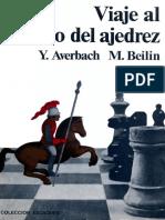 Viaje Al Reino Del Ajedrez - Averbach and Beilin - OCR e Índice