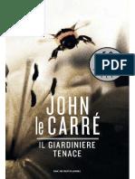 John le Carre - Il giardiniere tenace