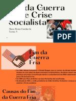 Fim Da Guerra Fria e Crise Socialista
