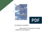 VIVEREMOS SEMPRE (Chico Xavier - Espíritos Diversos)