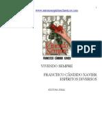 VIVENDO SEMPRE - (Chico Xavier - Espíritos Diversos)