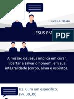 Lucas 4.38-44