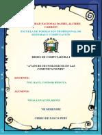 TRABAJO DE INVESTIGACION- AVANCES TECNOLOGICOS EN LAS COMUNICACIONES (VEGA LOVATON KENYI)