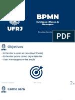 BPM 200 300 MN Avançado - Parte 1 - Fluxos, Dados e Atividades