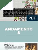 ANDAMENTOS E ARTICULAÇÕES