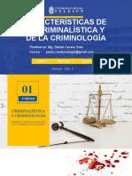 Clase 1_caracteristicas Criminalistica y Criminologia_criminalistica_telesup_2021-i (1)