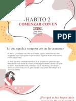 HABITO 2 - Comenzar con un fin