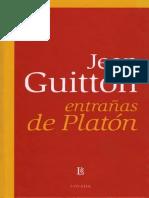 Guitton, Jean - Entrañas de Platón