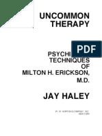 Uncommon Therapy The Psychiatric Techniques Of Milton H Erickson