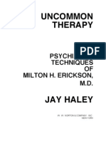 Uncommon Therapy The Psychiatric Techniques Of Milton H Erickson