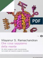 Vilayanur S Ramachandran - Che Cosa Sappiamo Della Mente Gli Ultimi Progressi Delle Neuroscienze