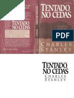 Charles Stanley - Tentado, No Cedas