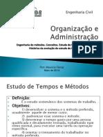 Aula 07 - Administração e Organização - Maio 2014 - Eng Metodos