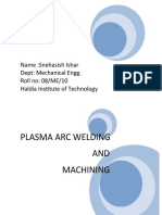 Plasma arc welding and machining