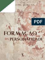 A Formação Da Personalidade (Padre Leonel Franca S. J.)