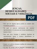 Diferenças, desigualdades sociais e violência