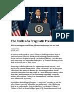 The Perils of a Pragmatic President
