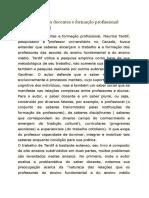 TARDIF, M. Saberes docentes e formação profissional. - 5ª ed. - Petrópolis Vozes, 2002 refle