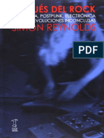 Simon Reynolds - Después Del Rock - Psicodelia, Postpunk, Electrónica y Otras Revoluciones Inconclusas