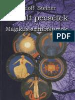 Rudolf Steiner - Okkult pecsétek, mágikus szimbólumok