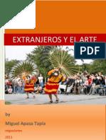Extranjeros y el Arte by Miguel Apaza Tapia