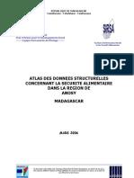Atlas des données structurelles concernant la sécutité alimentaire dans la Région d'Anosy - Madagascar (SIRSA - 2006)