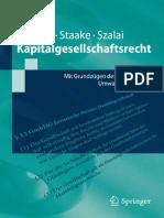 (Springer-Lehrbuch) Tim Drygala, Marco Staake, Stephan Szalai (Auth.) - Kapitalgesellschaftsrecht_ Mit Grundzügen Des Konzern- Und Umwandlungsrechts-Springer-Verlag Berlin Heidelberg (2012)