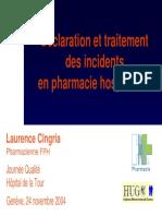 Déclaration et traitement des incidents en pharmacie hospitalière