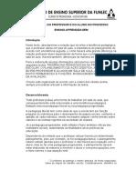 O PAPEL DO PROFESSOR E DO ALUNO NO PROCESSO ENSINO-APRENDIZAGEM