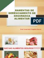 Ferramentas de gerenciamento segurança alimentar