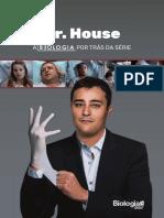 Dr. house. a biologia