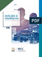 A IBGC Análises e Tendências 7 Private Equity