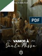 Vamos à Santa Missa!