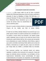 Entrevista completa del Comandante Chávez con el periodista uruguayo Federico Fasano