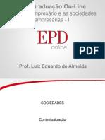 O Empresário e as Sociedades Empresárias - II - Slides