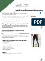 ¿Cómo importar vehículos al Ecuador_ ▷ Requisitos